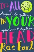 Cover-Bild zu Earl, Rae: It's All In Your Head (eBook)