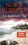 Cover-Bild zu Roberts, Nora: Am dunkelsten Tag