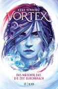 Cover-Bild zu Benning, Anna: Vortex - Das Mädchen, das die Zeit durchbrach