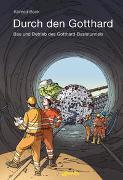 Cover-Bild zu Beck, Konrad: Durch den Gotthard
