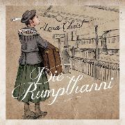 Cover-Bild zu Christ, Lena: Die Rumplhanni (Audio Download)