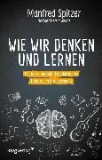 Cover-Bild zu Spitzer, Manfred: Wie wir denken und lernen (eBook)