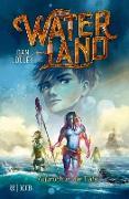 Cover-Bild zu Jolley, Dan: Waterland - Aufbruch in die Tiefe (eBook)