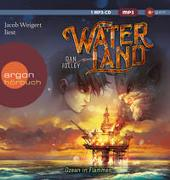 Cover-Bild zu Jolley, Dan: Waterland - Ozean in Flammen