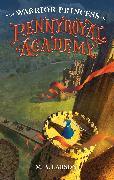 Cover-Bild zu Larson, M. A.: The Warrior Princess of Pennyroyal Academy (eBook)