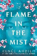 Cover-Bild zu Ahdieh, Renée: Flame in the Mist (eBook)