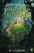 Cover-Bild zu Larson, M. A.: The Shadow Cadets of Pennyroyal Academy (eBook)