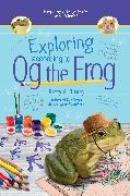 Cover-Bild zu Birney, Betty G.: Exploring According to Og the Frog (eBook)