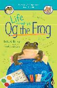 Cover-Bild zu Birney, Betty G.: Life According to Og the Frog (eBook)