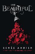 Cover-Bild zu Ahdieh, Renée: The Beautiful (eBook)