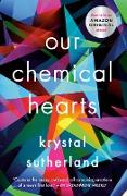 Cover-Bild zu Sutherland, Krystal: Our Chemical Hearts (eBook)