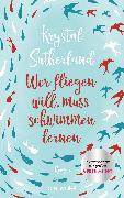 Cover-Bild zu Sutherland, Krystal: Wer fliegen will, muss schwimmen lernen (eBook)