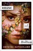 Cover-Bild zu Sutherland, Krystal: House of Hollow (eBook)