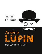 Cover-Bild zu Leblanc, Maurice: Arsène Lupin (eBook)