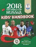 Cover-Bild zu Pettman, Kevin: 2018 FIFA World Cup Russia (TM) Kids' Handbook