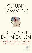 Cover-Bild zu Hammond, Claudia: Erst denken, dann zahlen (eBook)