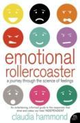 Cover-Bild zu Hammond, Claudia: Emotional Rollercoaster: A Journey Through the Science of Feelings (eBook)