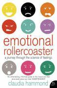 Cover-Bild zu Hammond, Claudia: Emotional Rollercoaster: A Journey Through the Science of Feelings