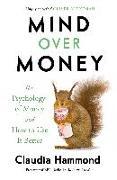 Cover-Bild zu Hammond, Claudia: Mind Over Money (eBook)