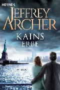 Cover-Bild zu Archer, Jeffrey: Kains Erbe (eBook)