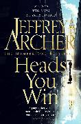 Cover-Bild zu Archer, Jeffrey: Heads You Win