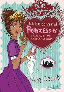 Cover-Bild zu Cabot, Meg: Ich bin dann mal Prinzessin - Chaos, Kekse und königliche Cousinen