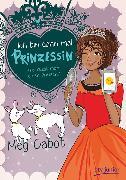 Cover-Bild zu Cabot, Meg: Ich bin dann mal Prinzessin - Wie küsst man einen Prinzen?