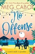 Cover-Bild zu Cabot, Meg: No Offense (eBook)