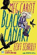 Cover-Bild zu Cabot, Meg: Black Canary: Echt schrill! (eBook)