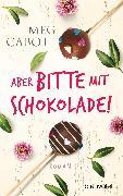 Cover-Bild zu Cabot, Meg: Aber bitte mit Schokolade! (eBook)