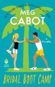 Cover-Bild zu Cabot, Meg: Bridal Boot Camp (eBook)