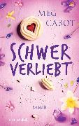 Cover-Bild zu Cabot, Meg: Schwer verliebt (eBook)