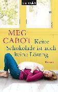 Cover-Bild zu Cabot, Meg: Keine Schokolade ist auch keine Lösung (eBook)