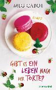 Cover-Bild zu Cabot, Meg: Gibt es ein Leben nach der Torte? (eBook)