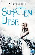 Cover-Bild zu Cabot, Meg: Schattenliebe (eBook)