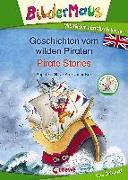 Cover-Bild zu Glitz, Angelika: Bildermaus - Mit Bildern Englisch lernen - Geschichten vom wilden Piraten - Pirate Stories