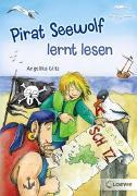 Cover-Bild zu Glitz, Angelika: Pirat Seewolf lernt lesen
