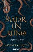 Cover-Bild zu Christo, Alexandra: Matar Un Reino