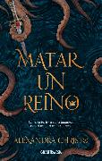 Cover-Bild zu Christo, Alexandra: Matar un reino (eBook)
