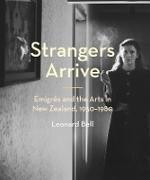 Cover-Bild zu Bell, Leonard: Strangers Arrive (eBook)