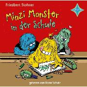 Cover-Bild zu Stohner, Friedbert: Minzi Monster in der Schule (Audio Download)