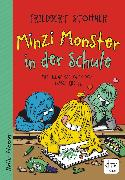 Cover-Bild zu Stohner, Friedbert: Minzi Monster in der Schule (eBook)