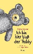 Cover-Bild zu Stohner, Friedbert: Ich bin hier bloß der Teddy