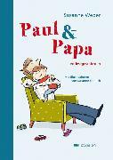 Cover-Bild zu Weber, Susanne: Paul & Papa (eBook)