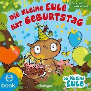 Cover-Bild zu Weber, Susanne: Die kleine Eule hat Geburtstag (eBook)