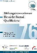 Cover-Bild zu Goth, Günther G. (Hrsg.): Bildungsinnovationen für nicht formal Qualifizierte (eBook)