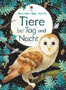 Cover-Bild zu Bone, Emily: Mein erstes Natur-Wissen: Tiere bei Tag und Nacht