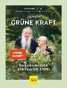 Cover-Bild zu Storl, Christine: Unsere grüne Kraft - das Heilwissen der Familie Storl (eBook)