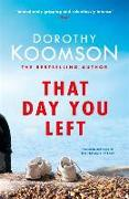 Cover-Bild zu Koomson, Dorothy: That Day You Left