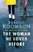 Cover-Bild zu Koomson, Dorothy: The Woman He Loved Before